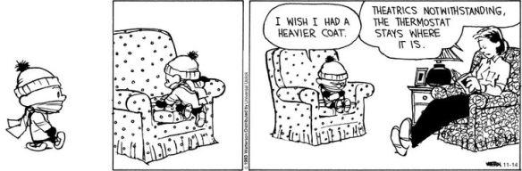 I feel ya, Calvin.